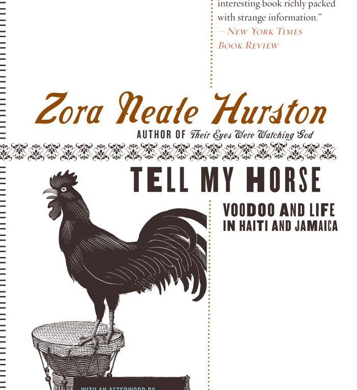 Tell My Horse, Zore Neale Hurston